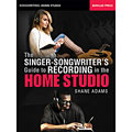 Technisches Buch Hal Leonard The Singer-Songwriter's Guide to Recording in the Home Studio